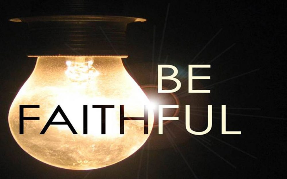 Be Faithful Image