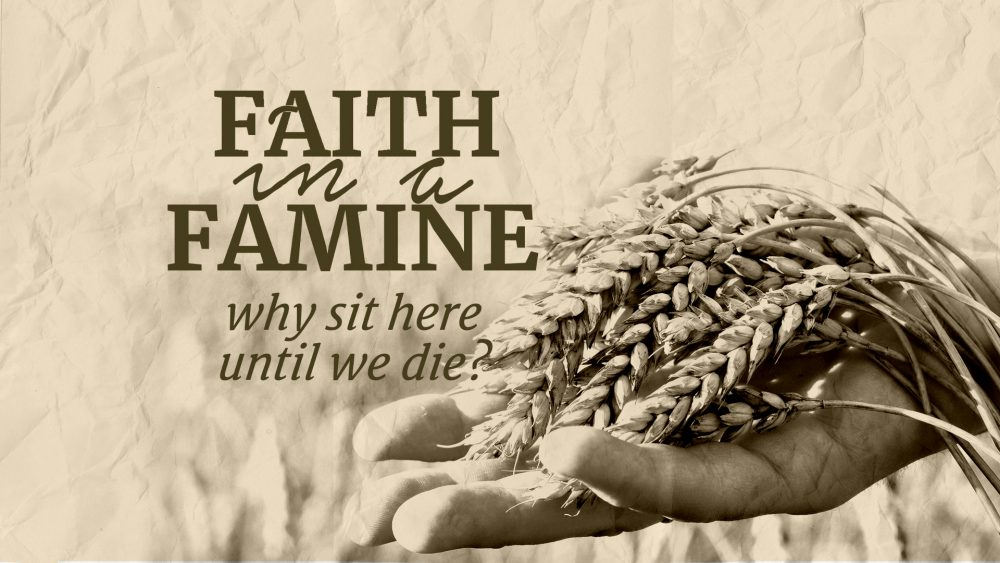 Faith in a Famine: Part 7 Image