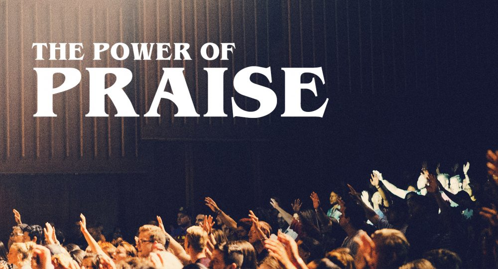 The Power of Praise: Part 1 Image