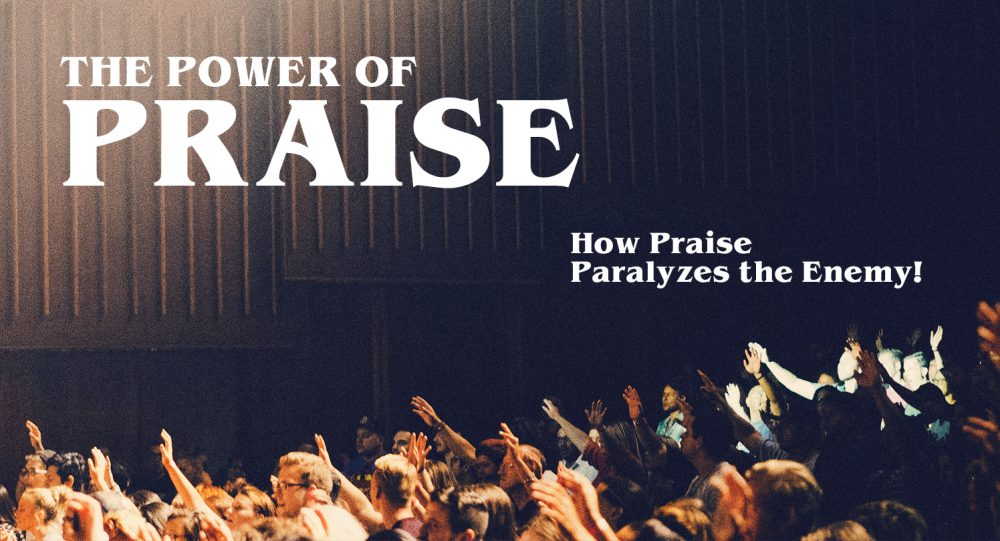 The Power of Praise: Part 2 Image