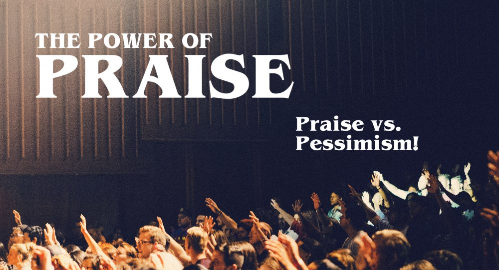 The Power of Praise: Part 3 Image