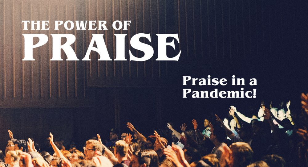 The Power of Praise: Part 4 Image