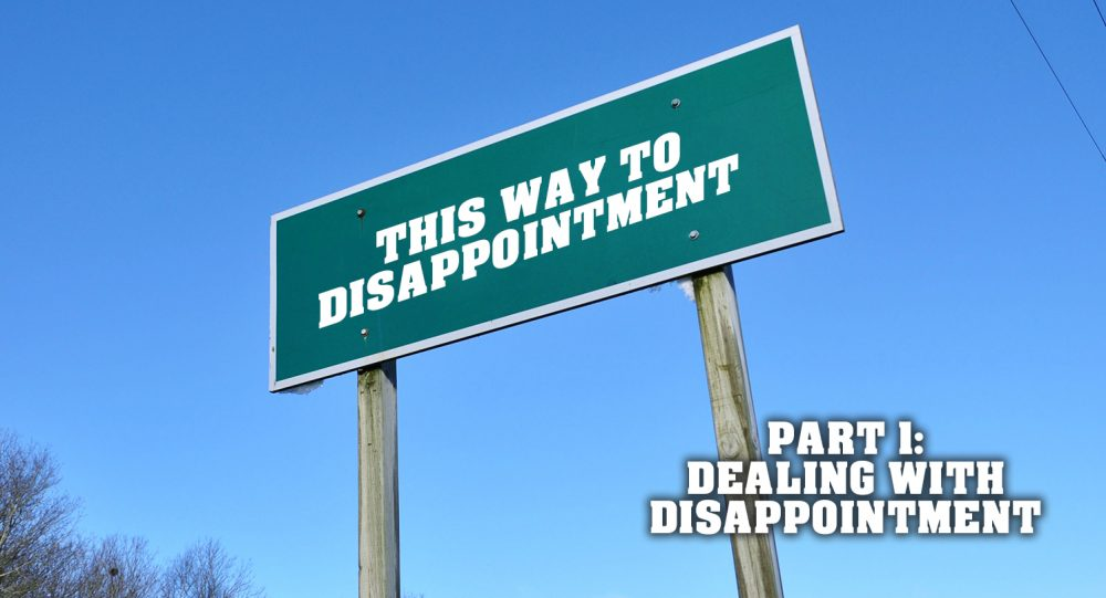 Dealing with Disappointment: Part 1 Image