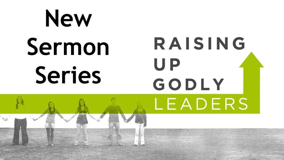 Raising Up Godly Leaders Image