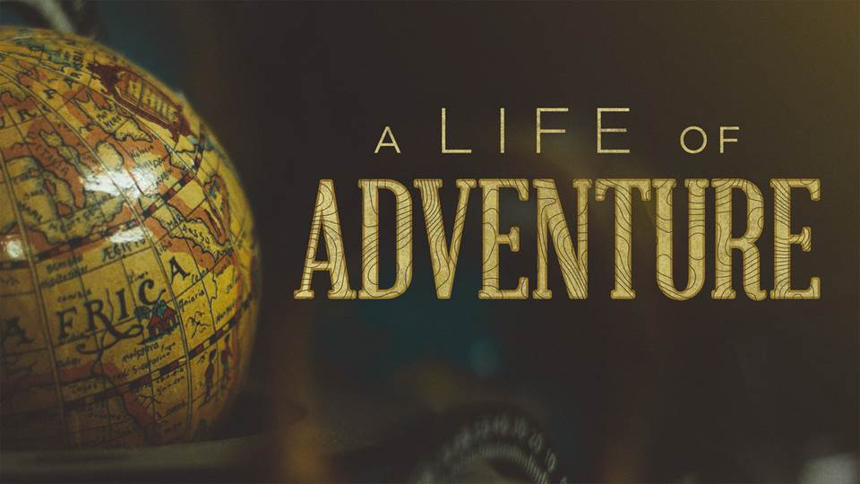 A Life of Adventure Image