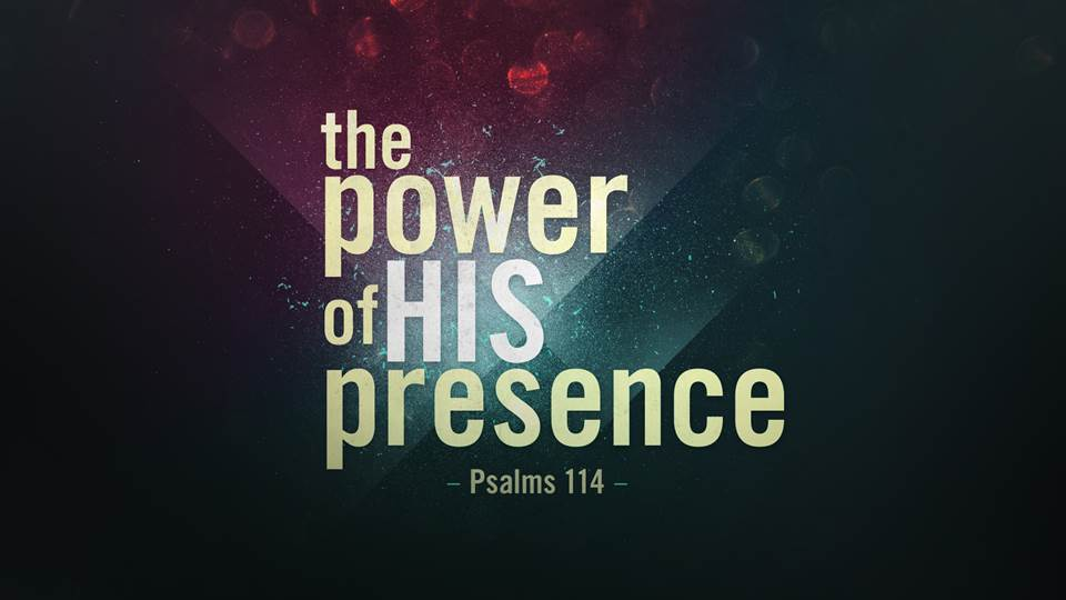 The Power of His Presence Image